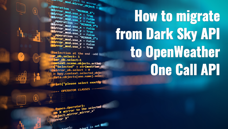 How to migrate from Dark Sky API to OpenWeather One Call API