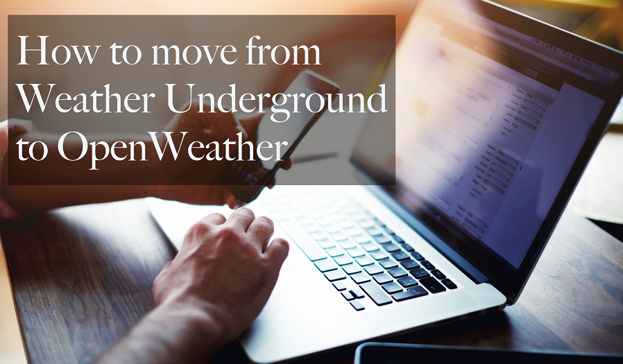 How to move from Weather Underground to OpenWeather