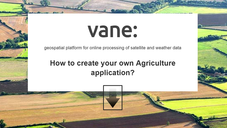 How to make online products on satellite images and integrate them to agricultural applications